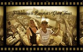 バンコクの超高層廃墟ビルにフリーランニングで挑むTeam Farangがスゴすぎる!