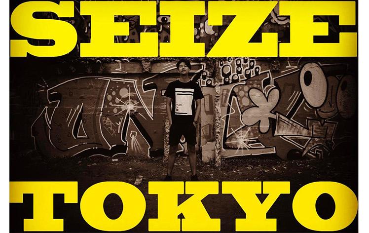 SEIZE MODE of TOKYO